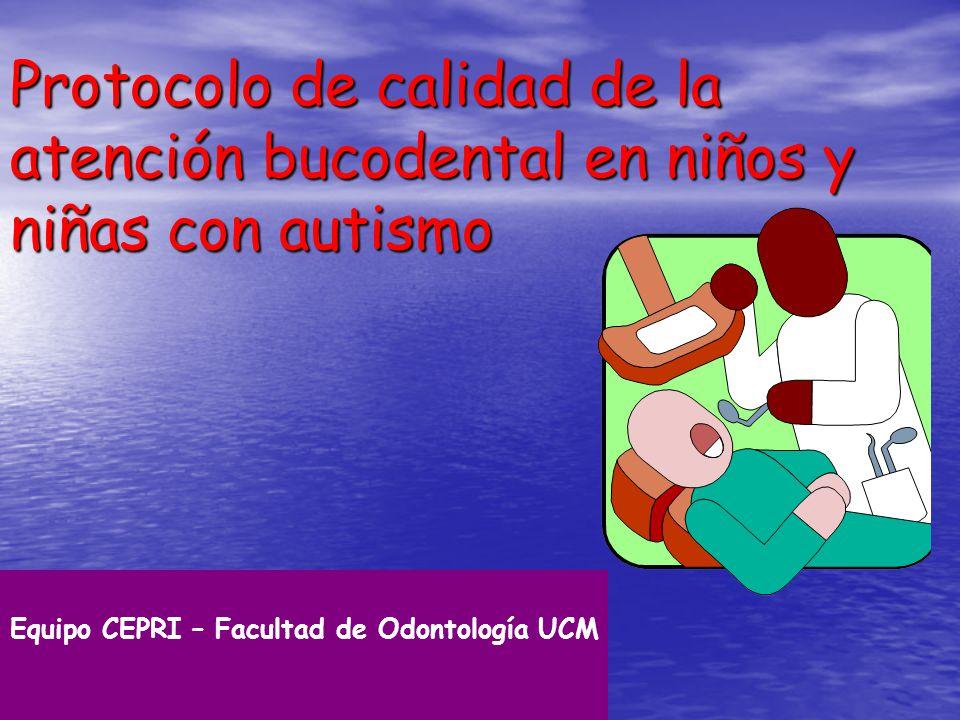 Protocolo de calidad de la atención bucodental en niños y niñas con autismo