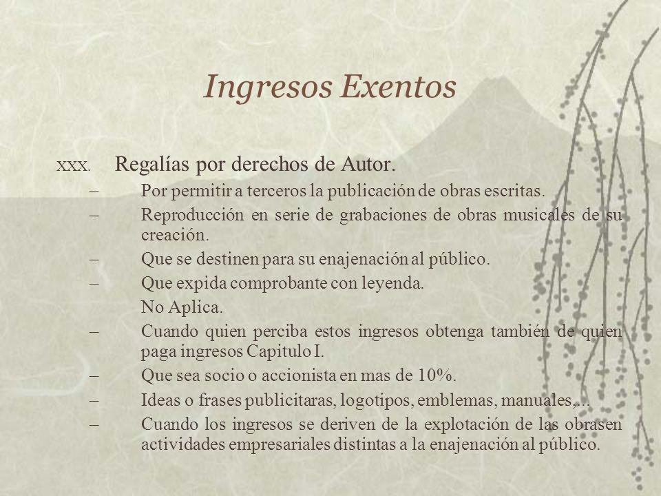 Ingresos Exentos Regalías por derechos de Autor.