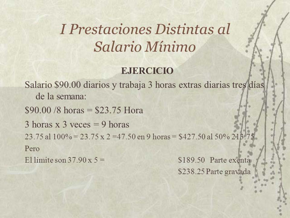 I Prestaciones Distintas al Salario Mínimo