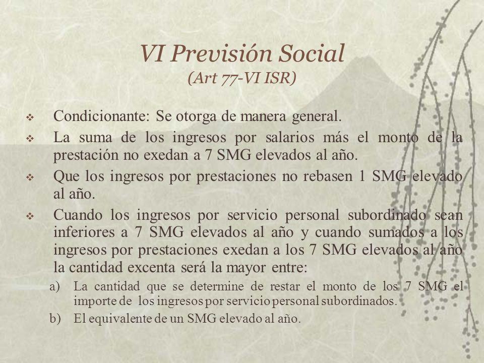VI Previsión Social (Art 77-VI ISR)