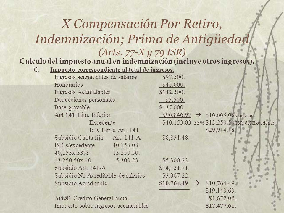 X Compensación Por Retiro, Indemnización; Prima de Antigüedad (Arts