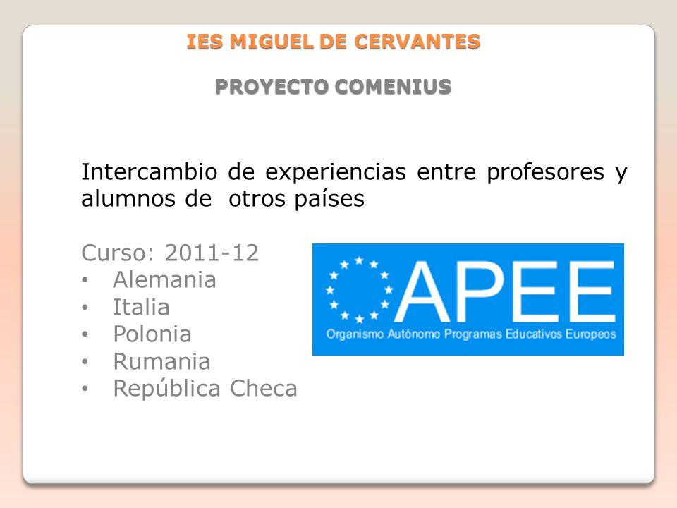 IES MIGUEL DE CERVANTES PROYECTO COMENIUS