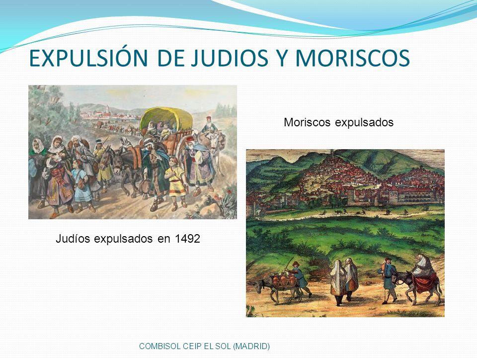 EXPULSIÓN DE JUDIOS Y MORISCOS