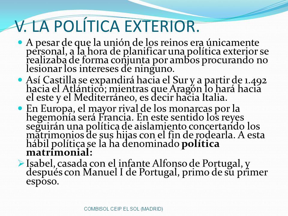V. LA POLÍTICA EXTERIOR.