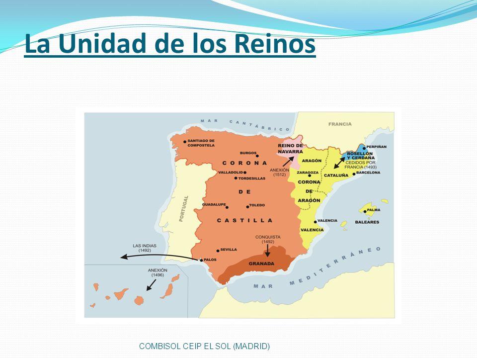 La Unidad de los Reinos COMBISOL CEIP EL SOL (MADRID)