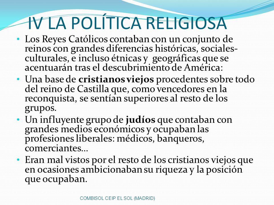 IV LA POLÍTICA RELIGIOSA