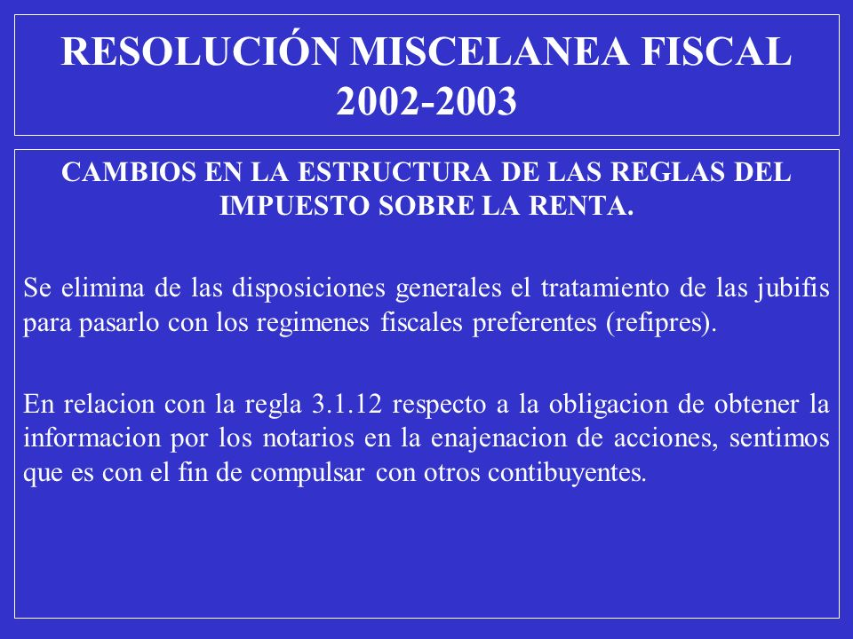 RESOLUCIÓN MISCELANEA FISCAL 2002-2003