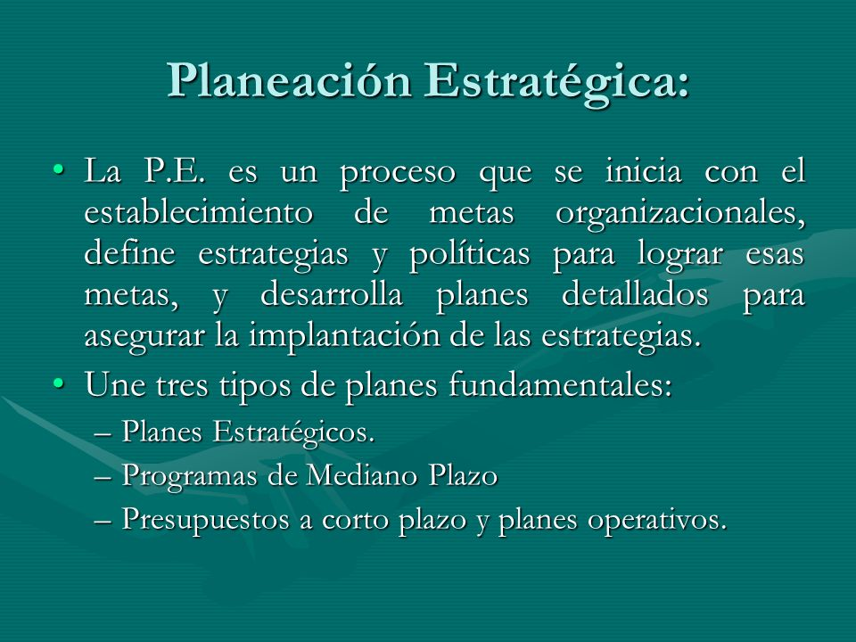 Planeación Estratégica: