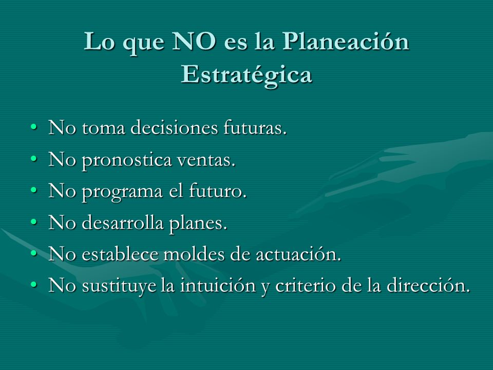 Lo que NO es la Planeación Estratégica