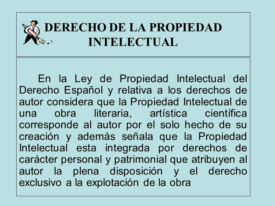 DERECHO DE LA PROPIEDAD INTELECTUAL