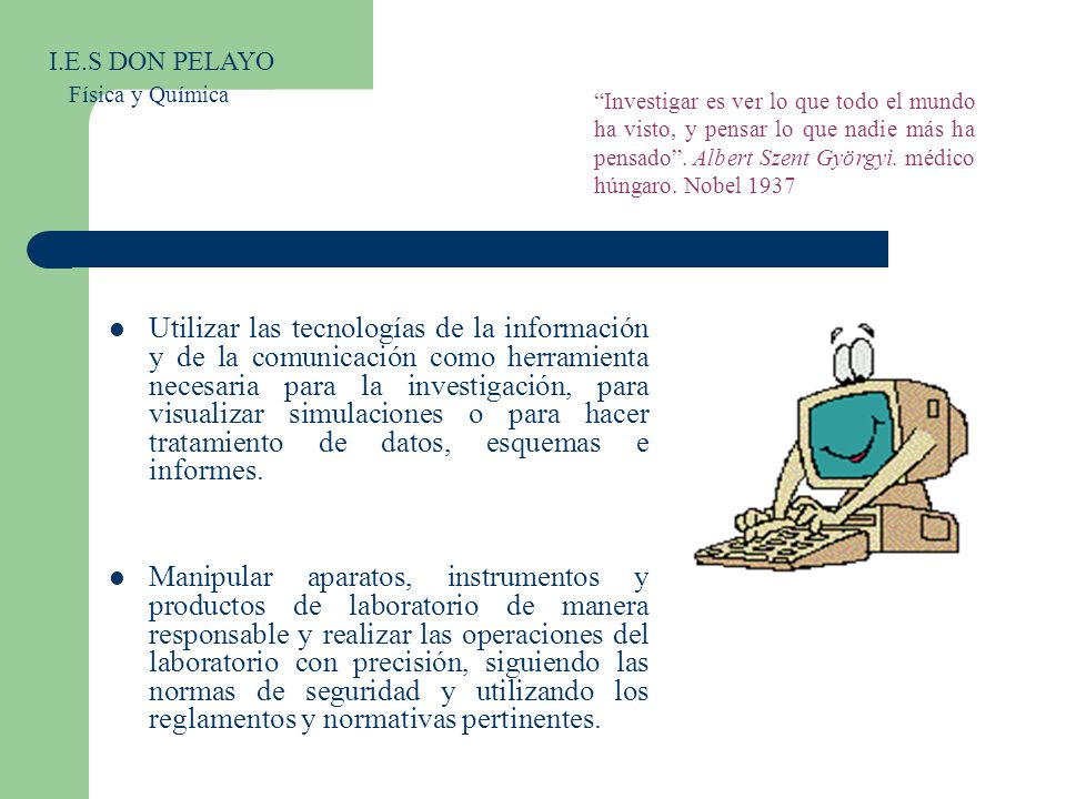 I.E.S DON PELAYO Física y Química.
