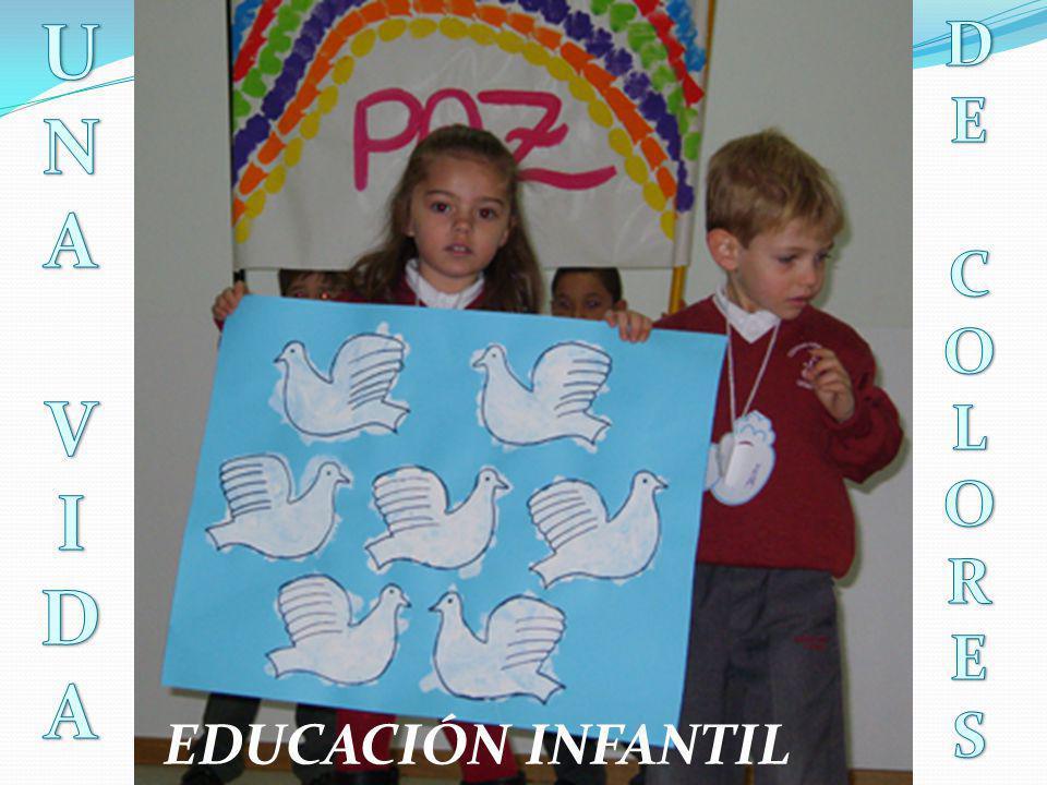 U N A V I D D E C O L R S EDUCACIÓN INFANTIL
