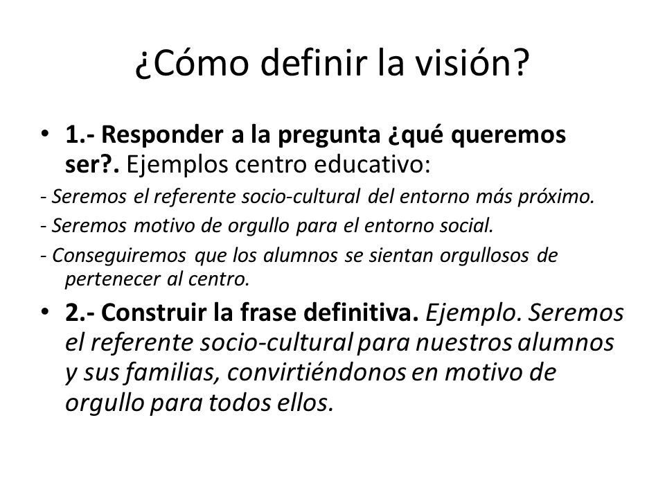 ¿Cómo definir la visión