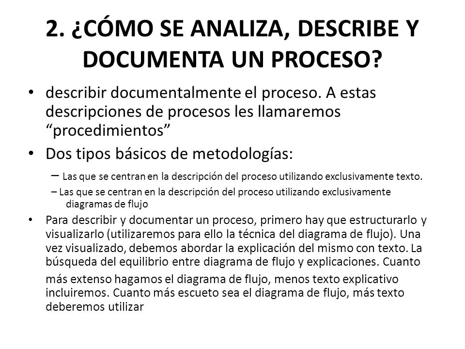 2. ¿CÓMO SE ANALIZA, DESCRIBE Y DOCUMENTA UN PROCESO