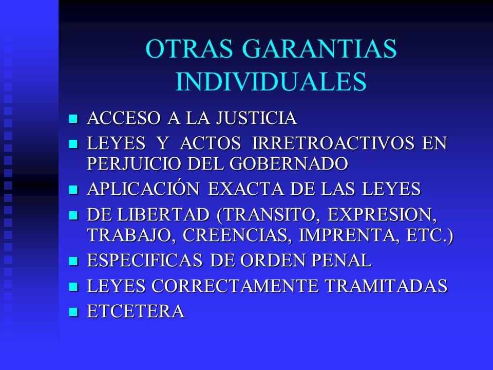 OTRAS GARANTIAS INDIVIDUALES