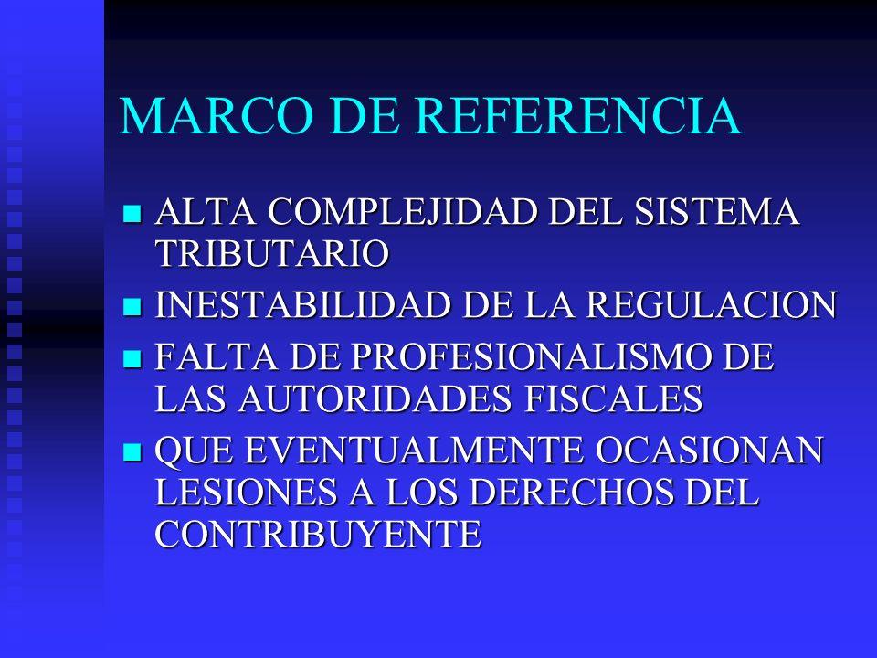 MARCO DE REFERENCIA ALTA COMPLEJIDAD DEL SISTEMA TRIBUTARIO