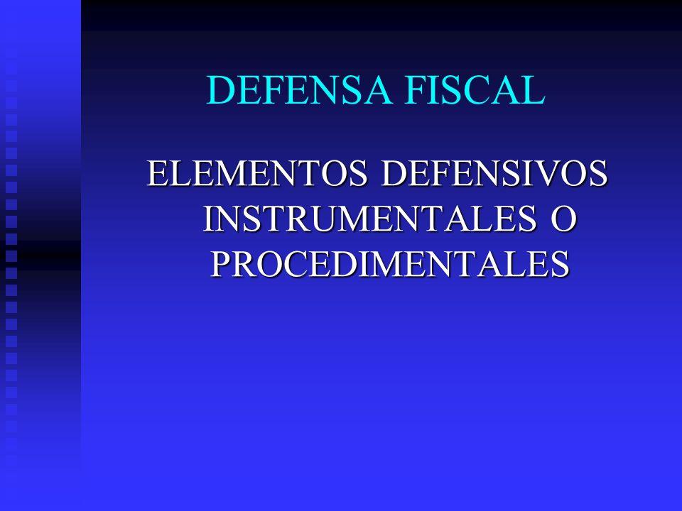 ELEMENTOS DEFENSIVOS INSTRUMENTALES O PROCEDIMENTALES