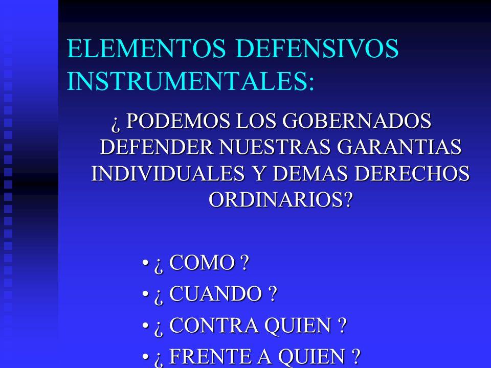 ELEMENTOS DEFENSIVOS INSTRUMENTALES: