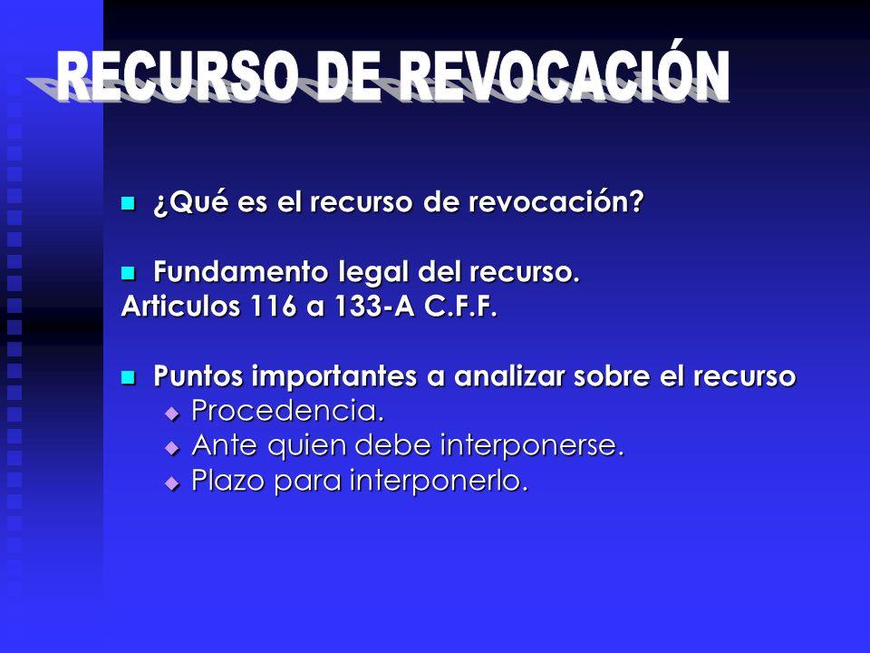 RECURSO DE REVOCACIÓN ¿Qué es el recurso de revocación