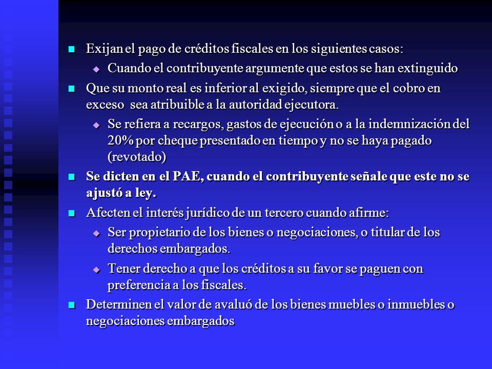 Exijan el pago de créditos fiscales en los siguientes casos: