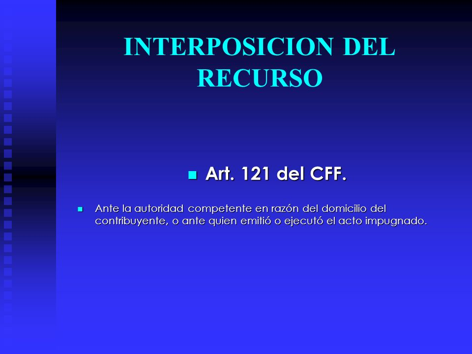 INTERPOSICION DEL RECURSO