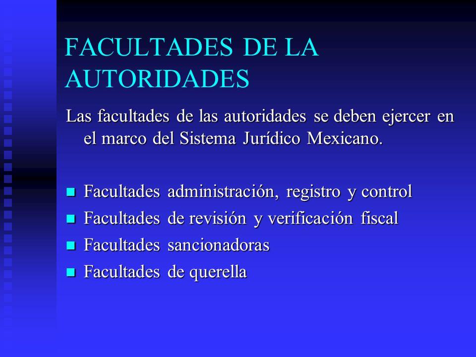 FACULTADES DE LA AUTORIDADES