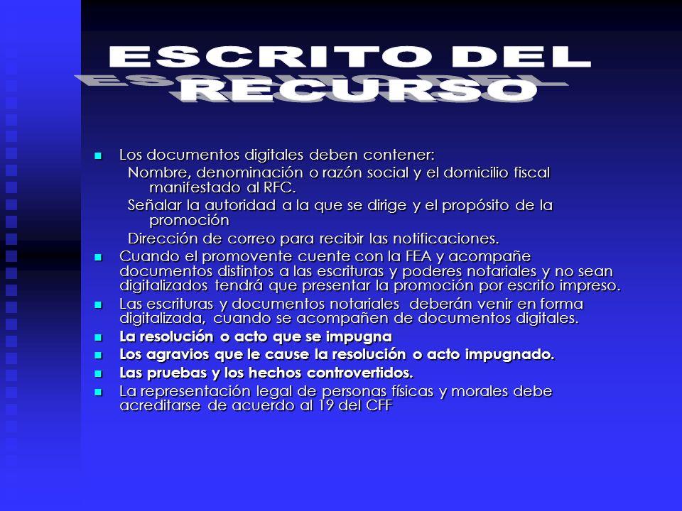ESCRITO DEL RECURSO Los documentos digitales deben contener: