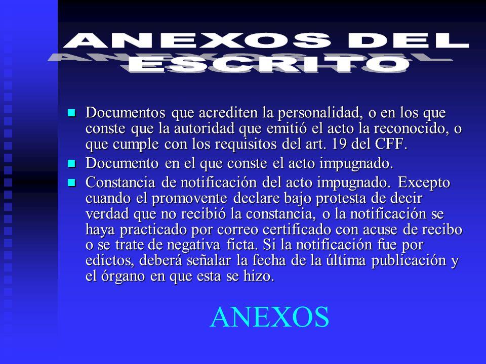 ANEXOS DEL ESCRITO.