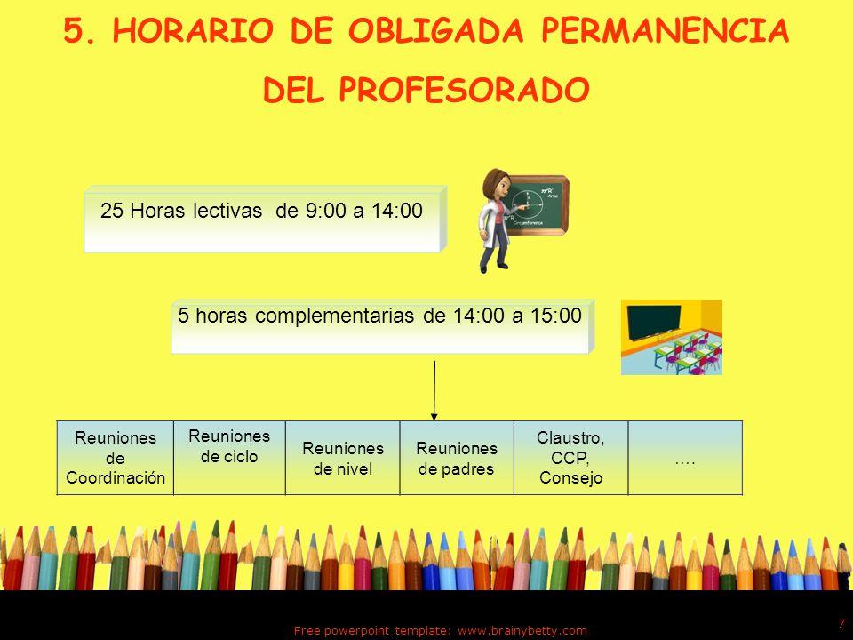 5. HORARIO DE OBLIGADA PERMANENCIA DEL PROFESORADO