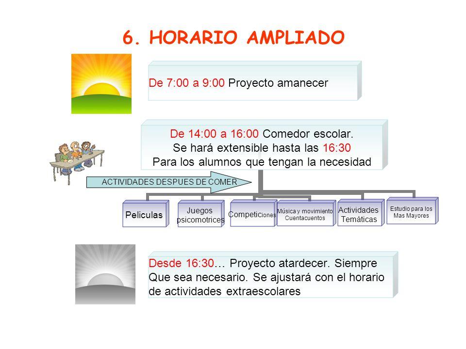 6. HORARIO AMPLIADO ACTIVIDADES DESPUES DE COMER
