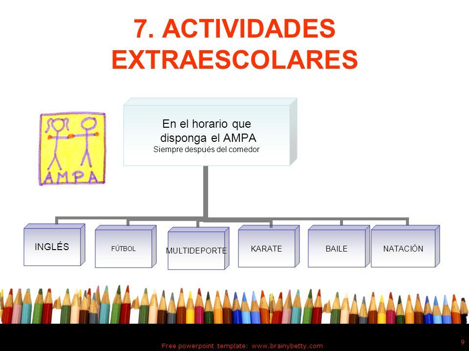 7. ACTIVIDADES EXTRAESCOLARES