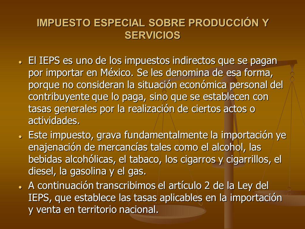 IMPUESTO ESPECIAL SOBRE PRODUCCIÓN Y SERVICIOS