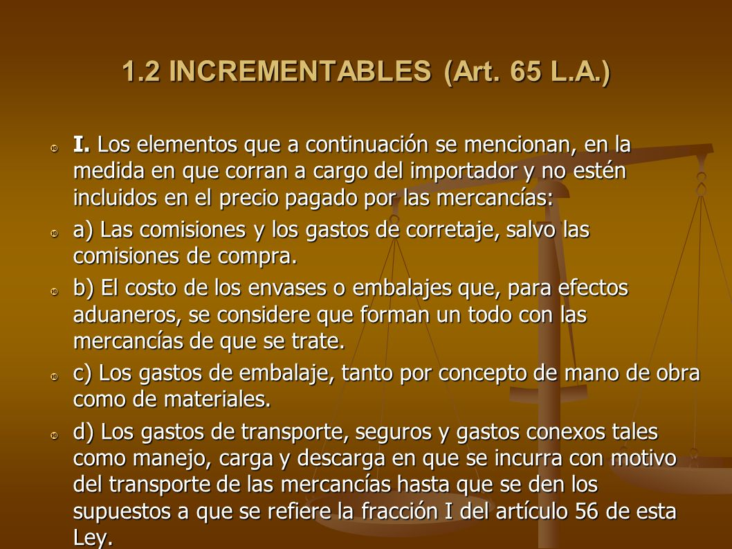 1.2 INCREMENTABLES (Art. 65 L.A.)