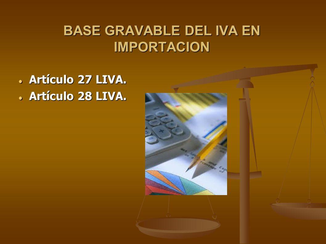 BASE GRAVABLE DEL IVA EN IMPORTACION