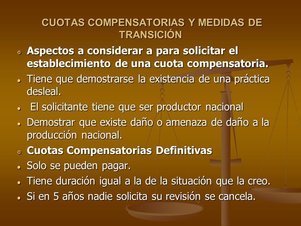 CUOTAS COMPENSATORIAS Y MEDIDAS DE TRANSICIÓN