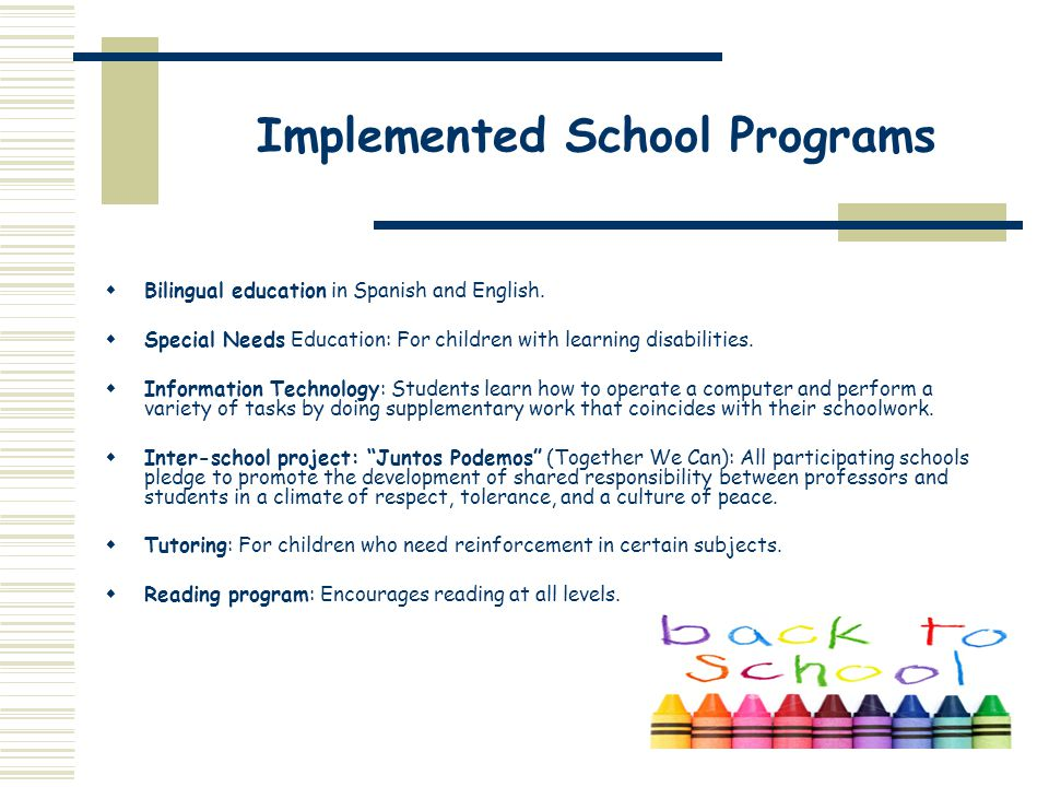 Implemented School Programs
