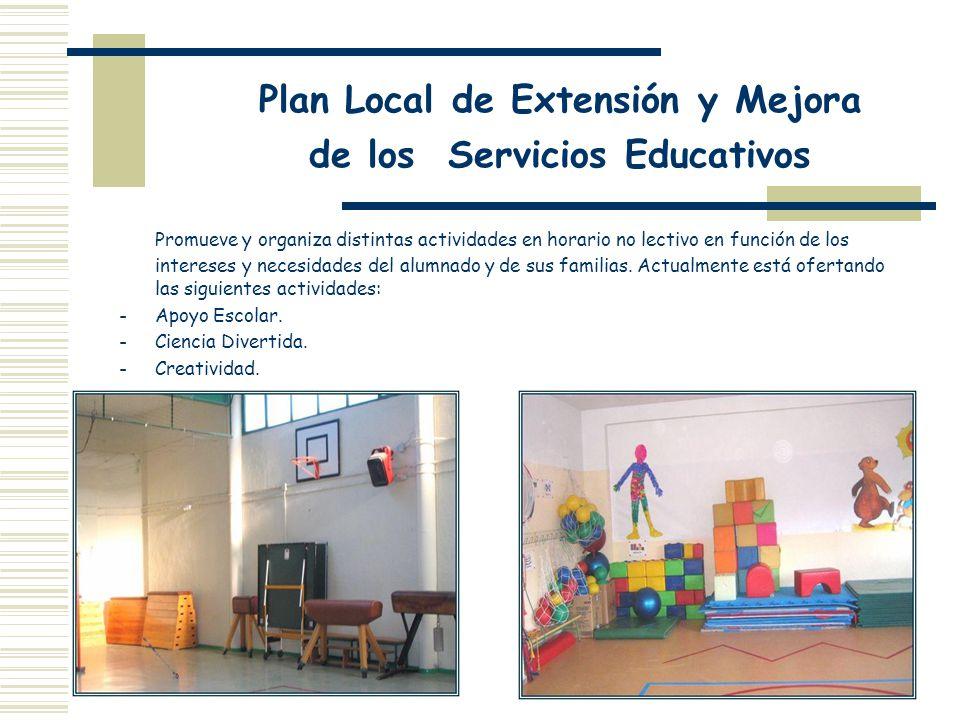 Plan Local de Extensión y Mejora de los Servicios Educativos