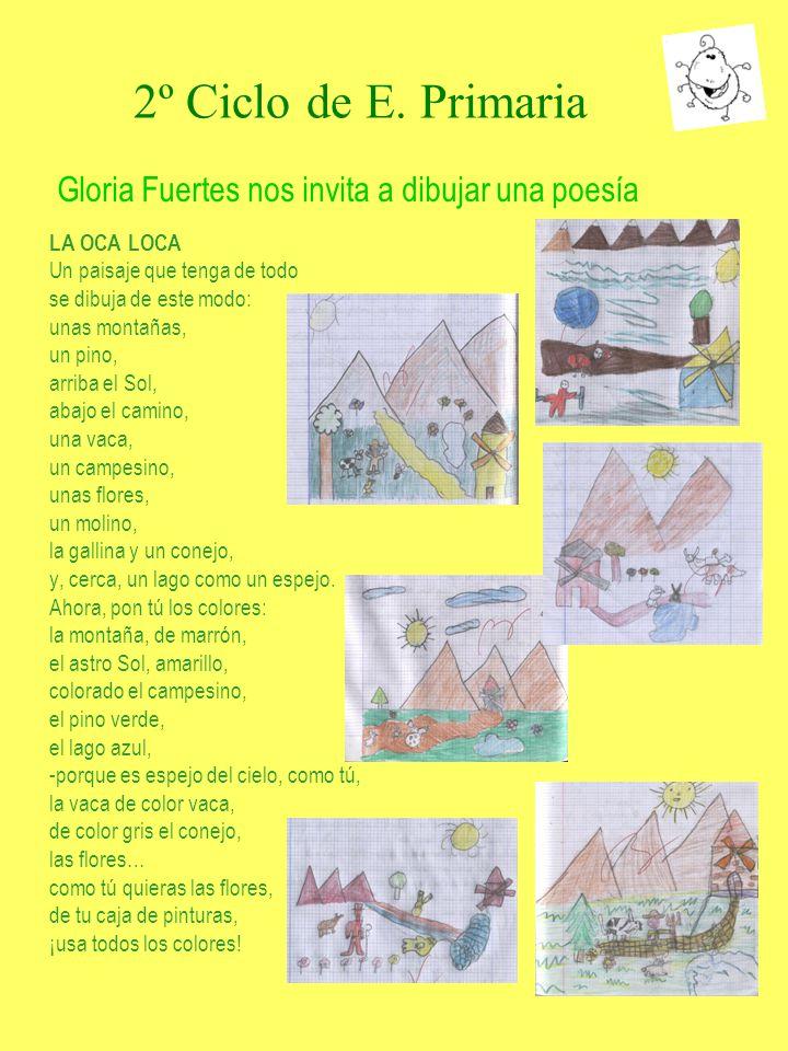 2º Ciclo de E. Primaria Gloria Fuertes nos invita a dibujar una poesía