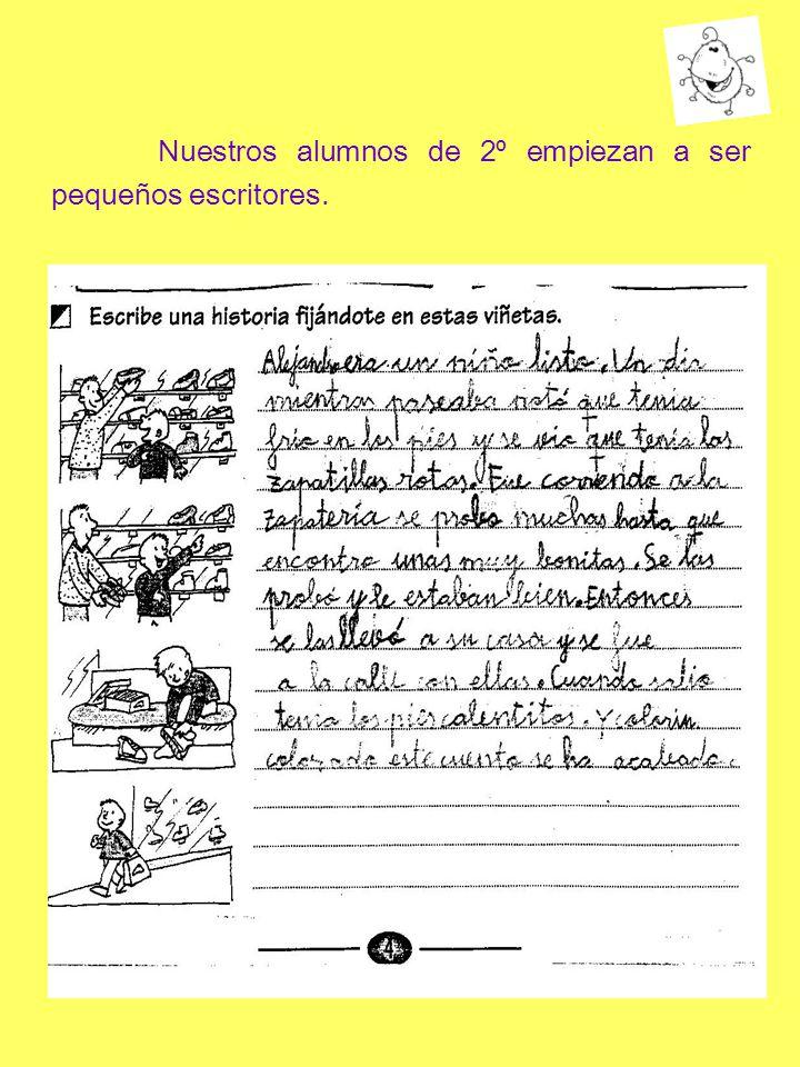 Nuestros alumnos de 2º empiezan a ser pequeños escritores.