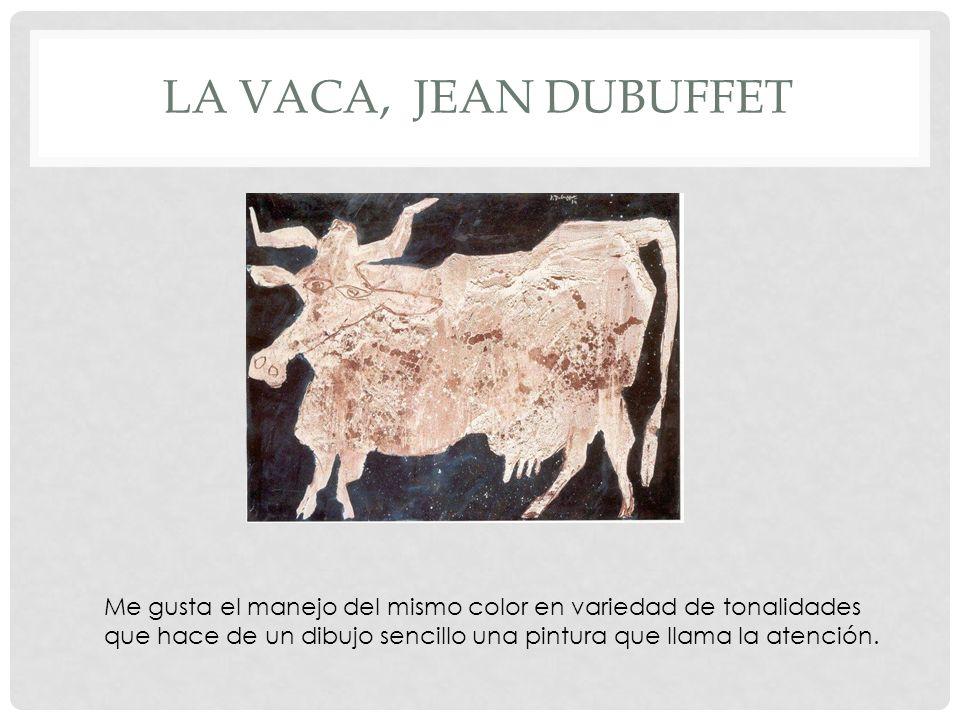 LA VACA, JEAN DUBUFFET