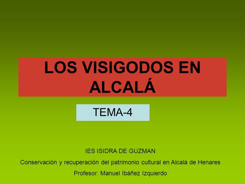 LOS VISIGODOS EN ALCALÁ