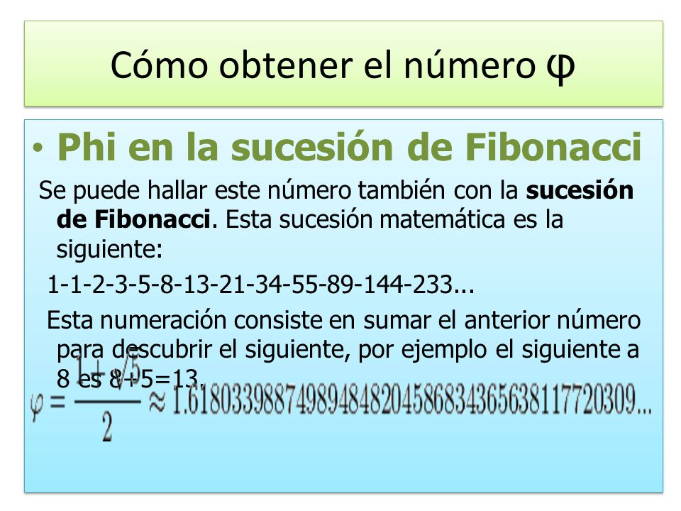 Cómo obtener el número φ