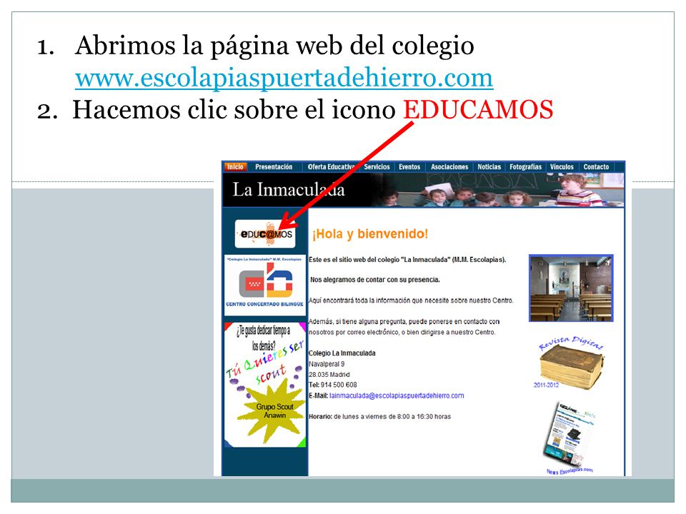 Abrimos la página web del colegio www.escolapiaspuertadehierro.com