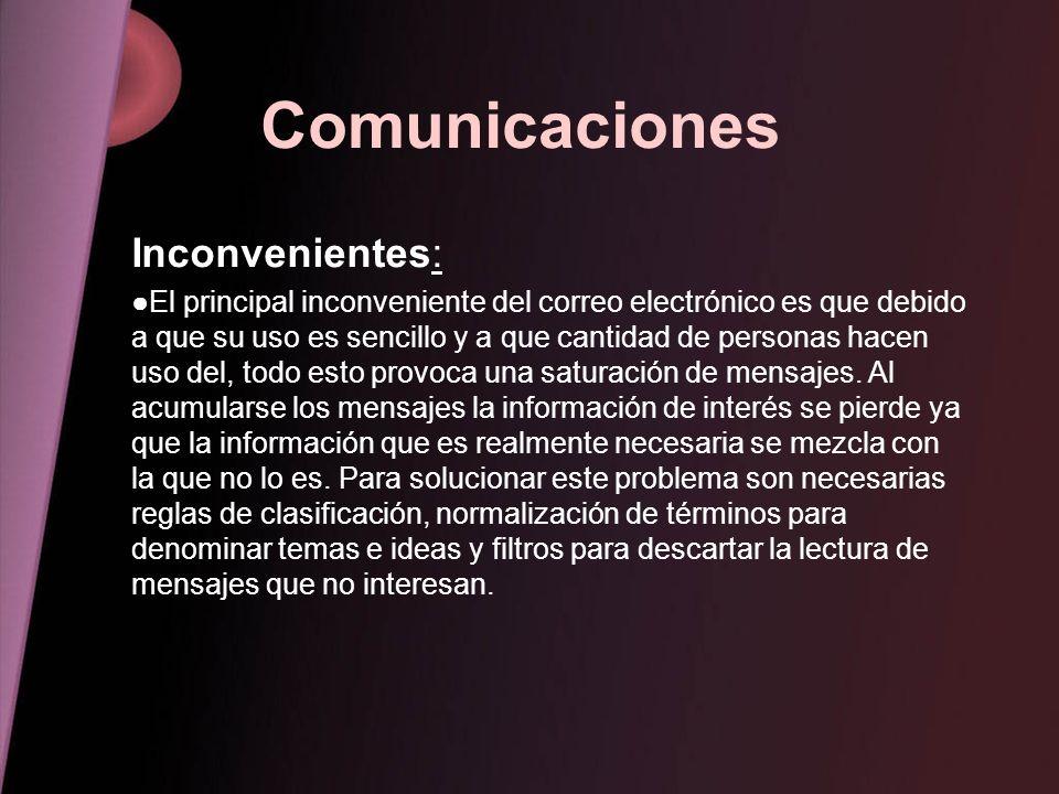 Comunicaciones Inconvenientes: