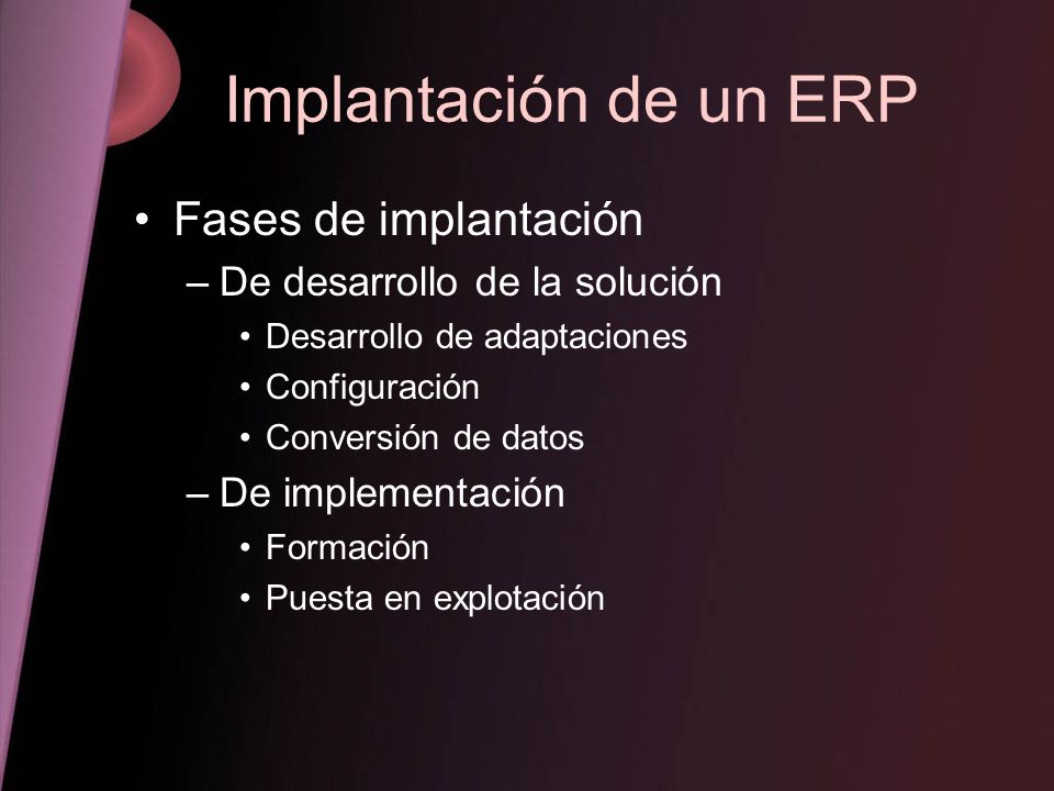 Implantación de un ERP Fases de implantación