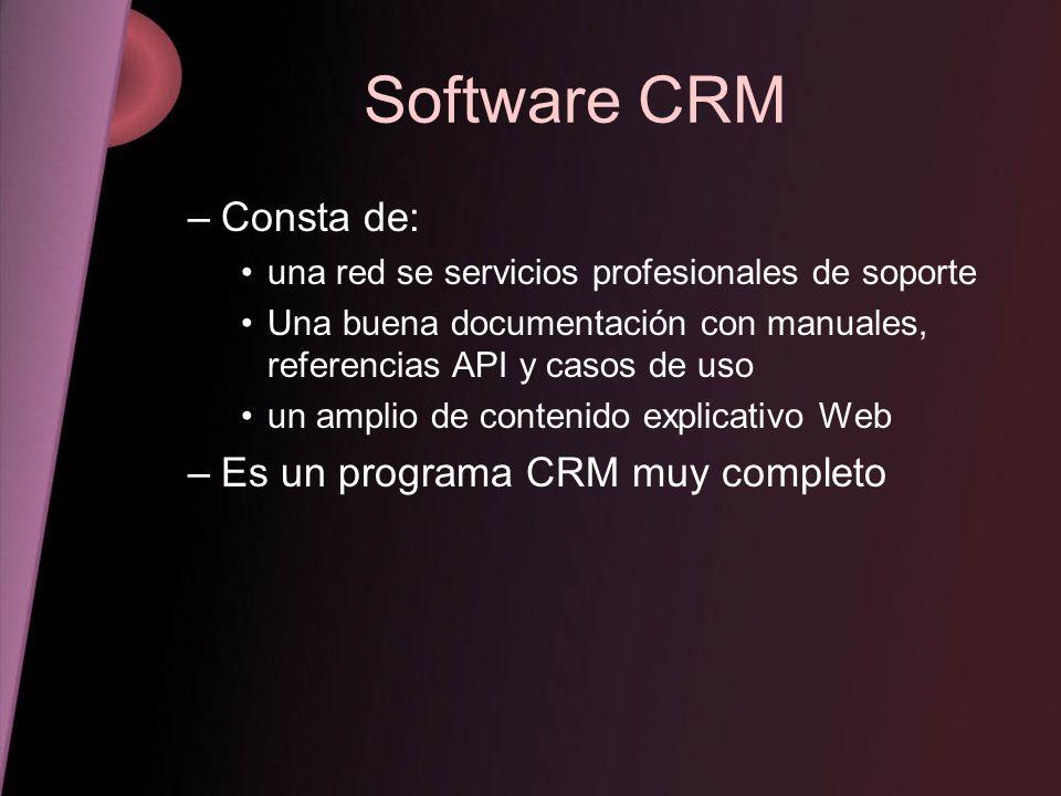 Software CRM Consta de: Es un programa CRM muy completo