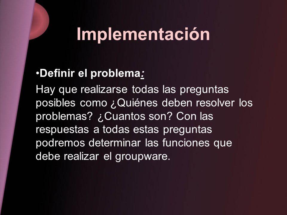 Implementación Definir el problema: