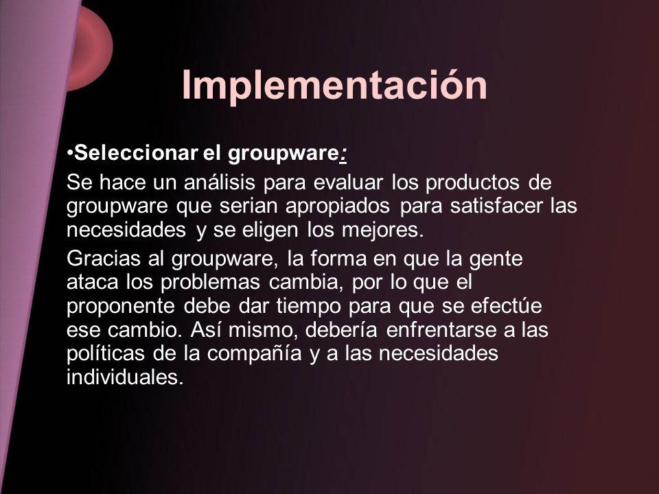 Implementación Seleccionar el groupware: