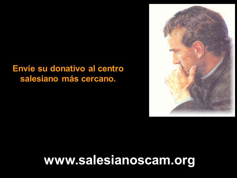 Envíe su donativo al centro salesiano más cercano.