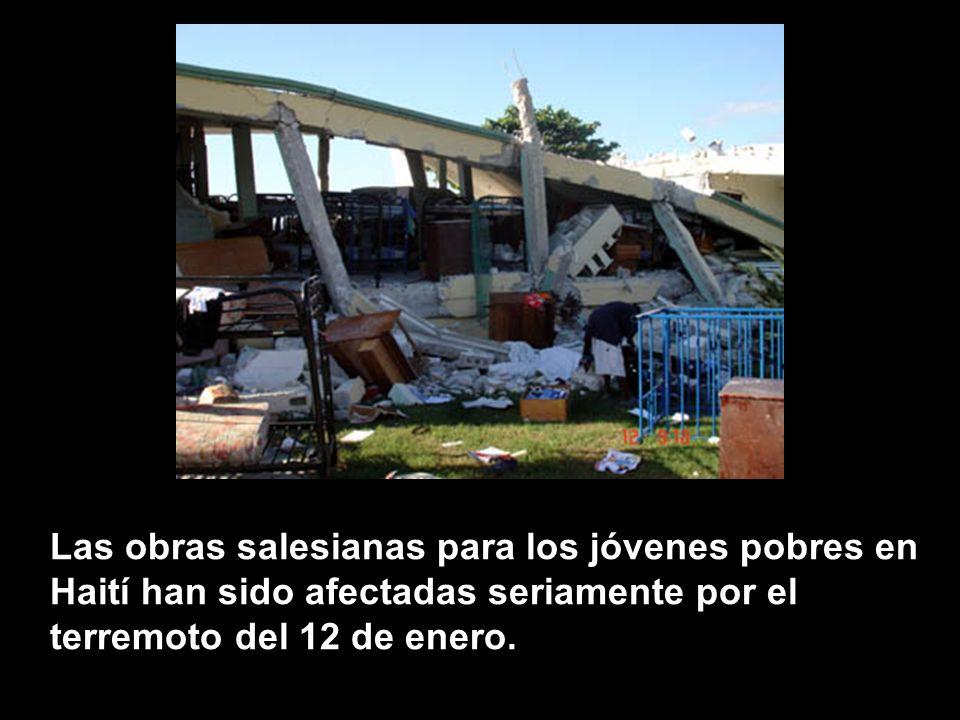 Las obras salesianas para los jóvenes pobres en Haití han sido afectadas seriamente por el terremoto del 12 de enero.